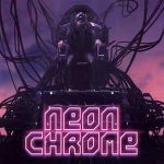 Review: Neon Chrome