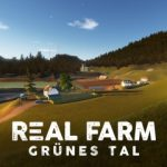 DLC Special: Real Farm – Grünes Tal Map