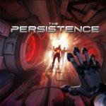 PlayStation VR-game The Persistence krijgt gratis update met nieuwe modi en features