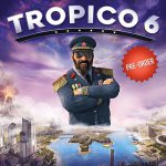De games van 2019: Tropico 6