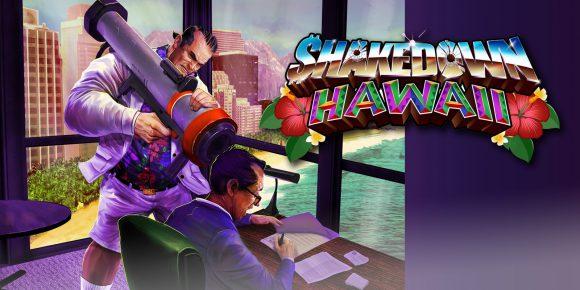 Trailer laat de chaos van Shakedown: Hawaii zien
