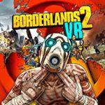 Special: Borderlands 2 VR