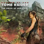Nieuwe Shadow of the Tomb Raider uitbreiding 'The Price of Survival' is nu beschikbaar