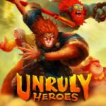 Review: Unruly Heroes