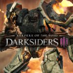 DLC Special: Darksiders III – Keepers of the Void