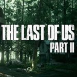 The Last of Us: Part II is 'ongeveer 50% groter' dan het eerste deel