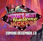 Eerste gameplay footage van Moxxi's Heist of the Handsome Jackpot in Borderlands 3 vrijgegeven