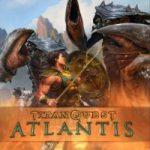 Stap in de wereld van Atlantis met de nieuwe uitbreiding voor Titan Quest